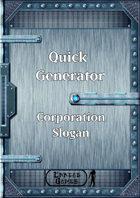 Quick Generator - Corporation Slogan