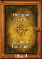 Dungeon Feature Volume 6 - Fountains