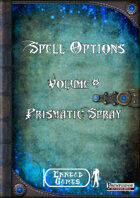 Spell Options 8 - Prismatic Spray