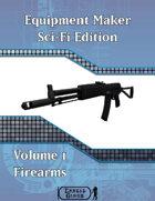 Equipment Maker SciFi Edition Volume 1 - Firearms