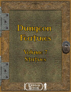 Dungeon Feature Volume 7 - Statues