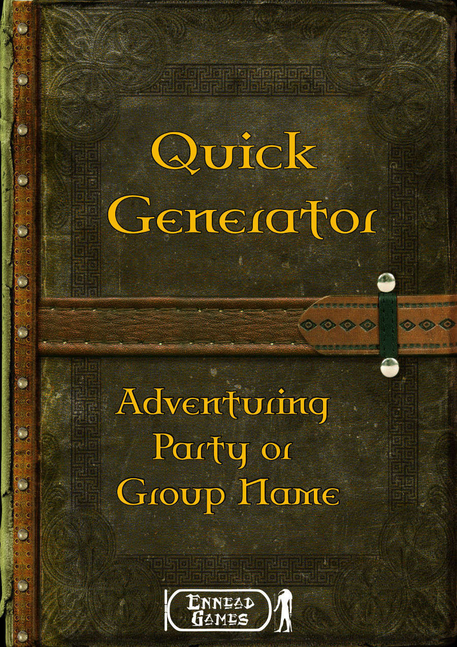 Quick Generator - Adventuring Party or Group Name - Ennead Games