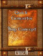 Quick Generator - Trap Concept