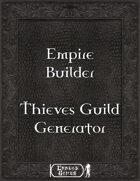 Empire Builder - Thieves Guild Generator
