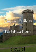 Empire Builder - Fortifications