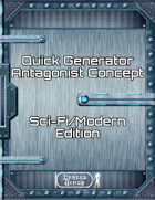 Quick Generator Antagonist Concept – Sci-Fi and Modern