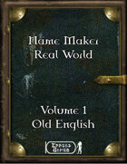Name Maker Real World Volume 1 - Old English