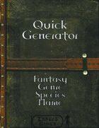 Quick Generator - Fantasy Genre Species Name