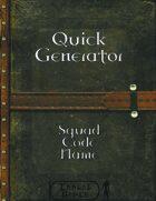 Quick Generator - Squad Code Name