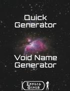 Quick Generator - Void Name Generator