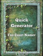 Quick Generator Fae Court Namer