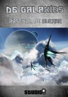 D6 Galaxies : Arsenal de guerre
