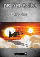 D6 Galaxies : épilogue