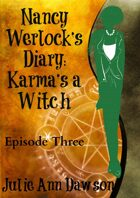 Nancy Werlock's Diary: Karma's a Witch