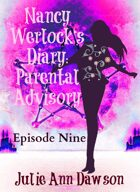 Nancy Werlock's Diary: Parental Advisory