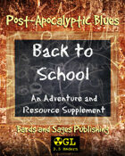 Post-Apocalyptic Blues: Back to School