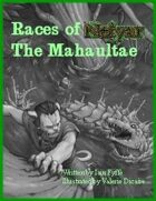 Races of Neiyar: The Mahaultae