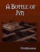 A Bottle of Jyn