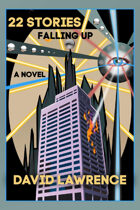 22 Stories: Falling Up (A Novel)