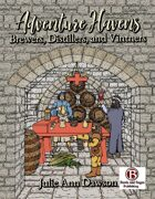 Adventure Havens: Brewers, Distillers, and Vintners