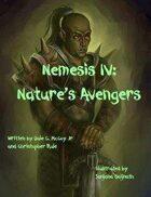 Nemesis IV: Nature's Avengers