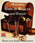 Mythos: Gods of Wealth and Greed