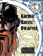 Karmic Races: Dwarves