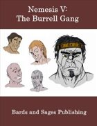 Nemesis V: The Burell Gang