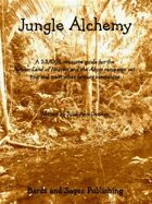 Jungle Alchemy