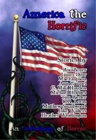 America the Horrific: An Anthology of Horror