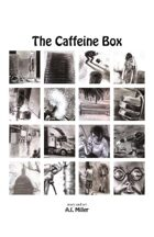The Caffeine Box (BONUS story for UNFASHIONED CREATURES, A Frankenstein Anthology)