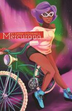 Mercurana (4 of 16 in KILLER QUEEN, A Comic Anthology)