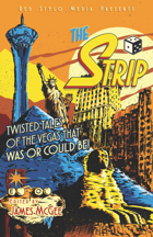 THE STRIP, A Twisted Vegas Comic Anthology