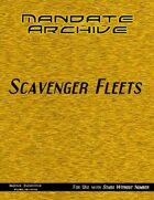 Mandate Archive: Scavenger Fleets