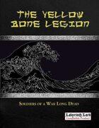 Black Streams: The Yellow Bone Legion