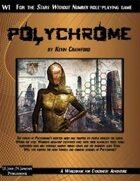 Polychrome: Cyberpunk Adventure for Stars Without Number