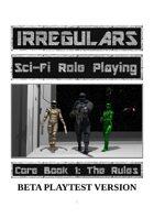 Irregulars Core Book 1: The Rules (Beta Playtest)