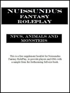NPCs, Animals and Monsters