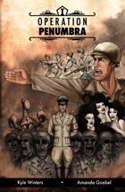 Operation Penumbra: Issue #1