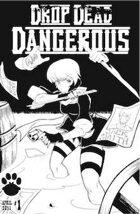 Drop Dead Dangerous #1 - Free Preview Edition B