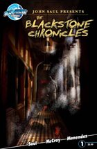 John Saul Presents The Blackstone Chronicles #1