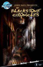 John Saul Presents The Blackstone Chronicles #1