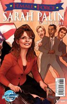 Female Force: Sarah Palin The Sequel