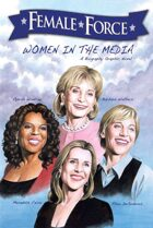 Female Force: Women in the Media