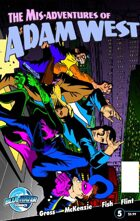 The Mis-Adventures of Adam West #5 (ongoing)