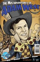 The Mis-Adventures of Adam West #1 (ongoing)