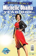 Female Force: Michelle Obama Year One