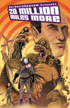Ray Harryhausen Presents: 20 Million Miles More graphic novel
