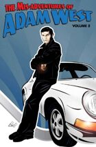 The Mis-Adventures of Adam West Volume 2