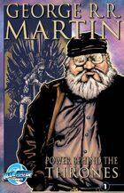 Orbit: George R.R. Martin: The Power Behind the Throne